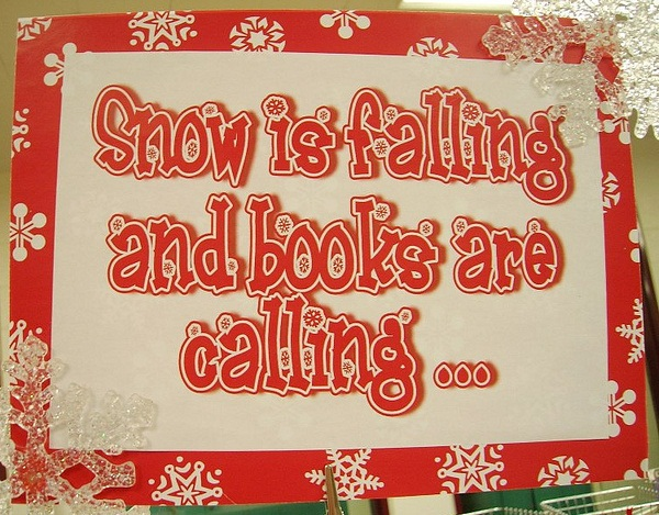 Snow is falling and books are calling