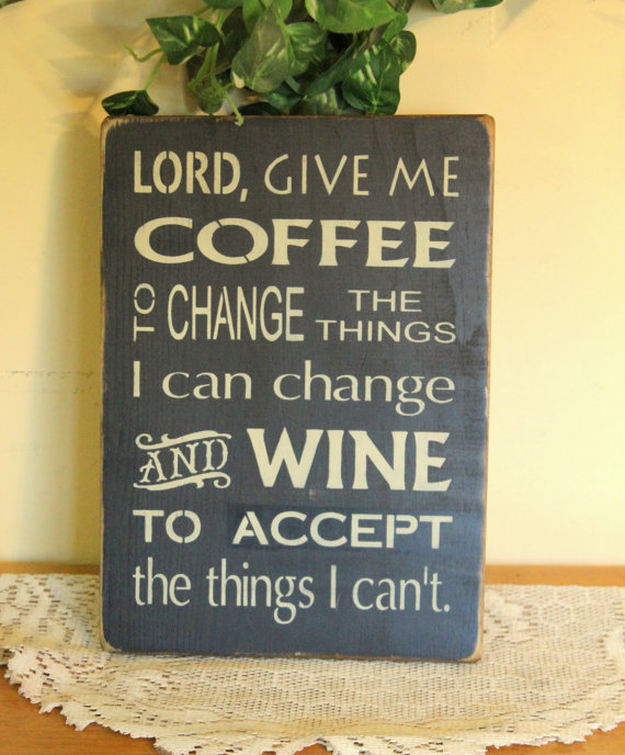 lord-give-me-coffee-and-wine-serenity-prayer-by-ccwd-8.99