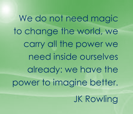positivefocussuccess-jkrowling-powertoimaginebetter-e1387225498880